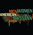 finest russian women still want american men why vector image vector image