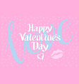 happy Valentines day love heart red pink kiss vector image vector image