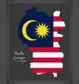 kuala lumpur malaysia map with malaysian national vector image vector image