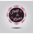 Hugs and Kisses black circle emblem card vector image