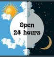 open 24 hours sign vector image vector image