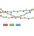 christmas lights bulbs isolated on white ho ho ho vector image vector image