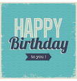 Vintage retro happy birthday card with fonts