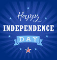 happy independence day usa star blue stripes vector image