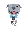 pit bull dad image happy father dog american vector image