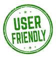 user friendly sign or stamp vector image