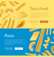 realistic pasta types web banner templates vector image vector image