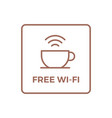 free wifi wi-fi wi fi sign for coffee shop cafe vector image