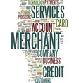 merchant services text background word cloud vector image vector image