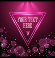 shining pink neon light triangle frame design vector image vector image