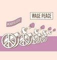 this powerful message unity says wage peace vector image vector image