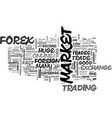 why should you trade online on foreign exchange vector image vector image
