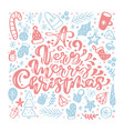 a very merry christmas calligraphic lettering hand vector image vector image