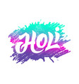 badge with lettering for holi festival vector image vector image