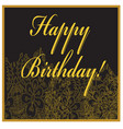 birthday card with golden flowers and text vector image