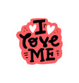 i love me sticker vector image vector image