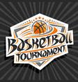 logo for basketball tournament vector image vector image
