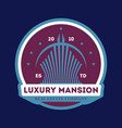 luxury mansion trendy label vector image