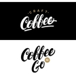 Set of coffee hand written lettering logos labels vector image