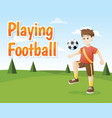 boy playing football outdoor vector image
