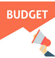 hand holding megaphone with budget announcement vector image