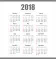 calendar 2018 year in simple style calendar vector image