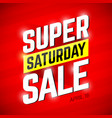 super saturday sale banner vector image vector image