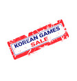 korean games sale grunge sticker isolated template vector image