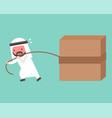 arab businessman work hard pulling block with rope vector image vector image