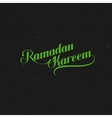 handwritten Ramadan Kareem retro label vector image vector image