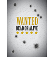 wanted dead or alive vector image vector image
