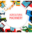 agricultural vehicles and farm machines vector image vector image