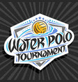 logo for water polo tournament vector image