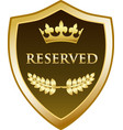 reserved gold shield icon vector image vector image