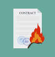 contract break fire in flat style business concept vector image vector image