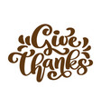 give thanks thank you friendship family positive vector image vector image