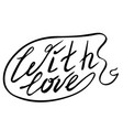 lettering with love vector image vector image