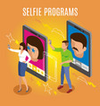 selfie programs isometric background vector image