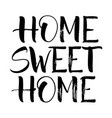 sweet home lettering vector image vector image