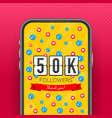50k followers thank you social sites post thank vector image vector image