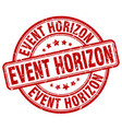 event horizon red grunge stamp vector image vector image