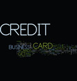 first business credit card text background word vector image vector image