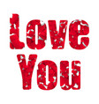 love you happy valentines day card font type a vector image