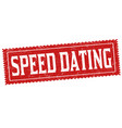 speed dating grunge rubber stamp vector image