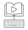 video lesson thin line icon e learning vector image