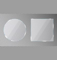 glass plates set in circle and square shape vector image vector image
