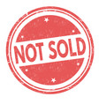 not sold sign or stamp vector image vector image