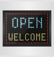 open and welcome neon sign background vector image vector image