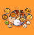 traditional bihari cuisine and food meal thali of vector image vector image