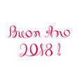 buon ano 2018 happy new year template in italian vector image vector image